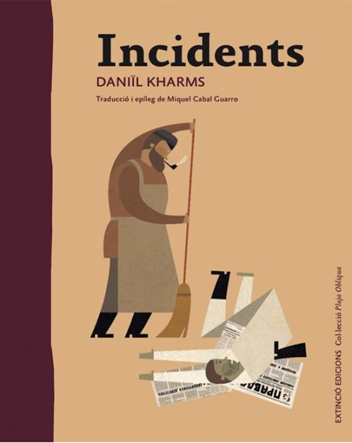 Incidents. Daniïl Kharms. Extinció Edicions