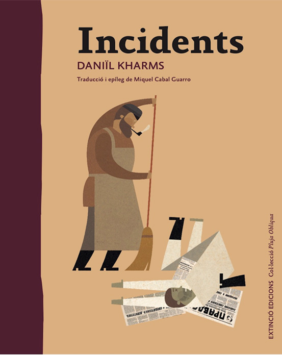 Incidents. Daniïl Kharms. Extinció Edicions